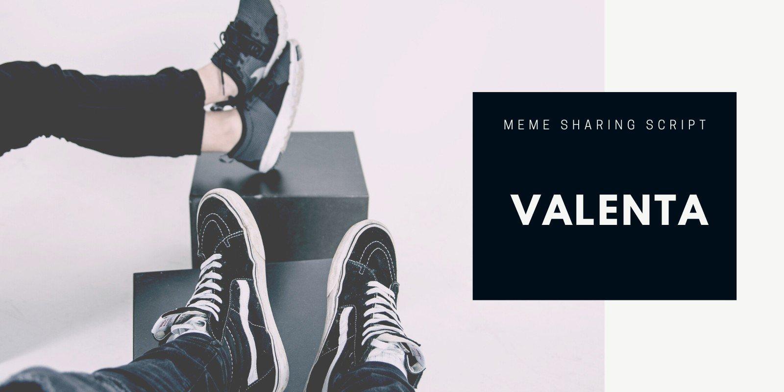 Valenta - Funny Meme And Video Sharing Script